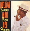 Miscellaneous Lyrics Mellow Man Ace