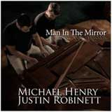 Man In the Mirror (Single) Lyrics Michael Henry & Justin Robinett