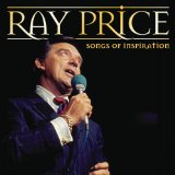 Songs Of Inspiration Lyrics Ray Price