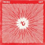 Exit Lyrics The Bug