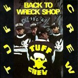 Back To Wreck Shop Lyrics Tuff Crew