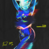 Feel Me (Single) Lyrics Tyga