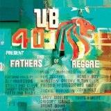 UB40 Present The Fathers Of Reggae Lyrics UB40