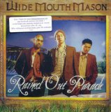 Rained Out Parade Lyrics Wide Mouth Mason