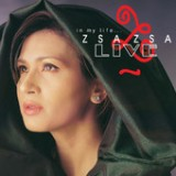 In My Life… Zsa Zsa Live Lyrics Zsa Zsa Padilla