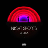 Night Sports Lyrics 3OH!3