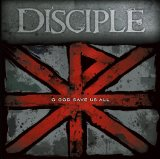 O God Save Us All Lyrics Disciple
