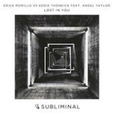 Lost in You (Single) Lyrics Erick Morillo & Eddie Thoneick