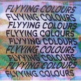 FLYYING COLOURS Lyrics FLYYING COLOURS