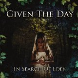 In Search Of Eden Lyrics Given The Day