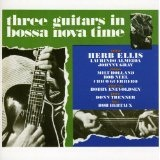 Three Guitars In Bossa Nova Time Lyrics Herb Ellis