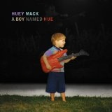 A Boy Named Hue Lyrics Huey Mack
