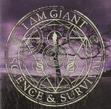 Science & Survival Lyrics I Am Giant
