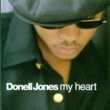 My Heart Lyrics Jones Donell