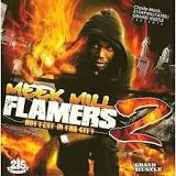 Flamers 2 (Mixtape) Lyrics Meek Mill