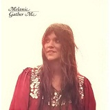 Gather Me Lyrics Melanie Safka
