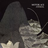 Animal Lyrics Motor Ace