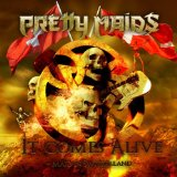 It Comes Alive (Maid In Switzerland) Lyrics Pretty Maids