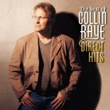 Best Of Collin Raye: Direct Hits Lyrics Raye Collin