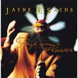Faye's Flowers Lyrics Sachs Jayne