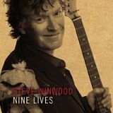 Nine Lives Lyrics Steve Winwood