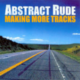 Making More Tracks Lyrics Abstract Rude