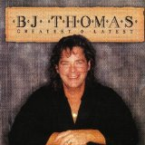 Miscellaneous Lyrics B.J. Thomas