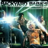 Making Enemies Is Good Lyrics Backyard Babies
