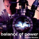 Heathen Machine Lyrics Balance Of Power