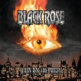 Turn on the Night Lyrics Black Rose