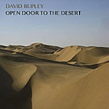 Open Door to the Desert Lyrics David Rupley