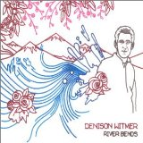 River Bends (EP) Lyrics Denison Witmer