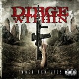 Force Fed Lies Lyrics Dirge Within