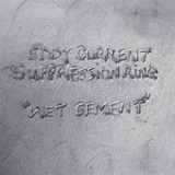 Wet Cement (EP) Lyrics Eddy Current Suppression Ring