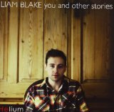 You And Other Stories Lyrics Liam Blake