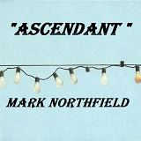 Ascendant Lyrics Mark Northfield