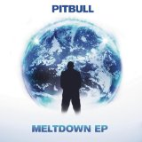 Meltdown EP Lyrics Pitbull