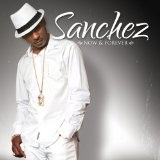 Now And Forever Lyrics Sanchez