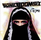 The F-Bomb Lyrics Sonic Boom Six