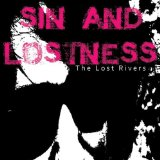 Sin and Lostness Lyrics The Lost Rivers