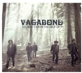 You Don't Know The Half Of It Lyrics Vagabond