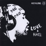 Love & Hate Lyrics Aceyalone