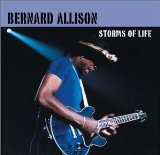 Storms Of Life Lyrics Bernard Allison