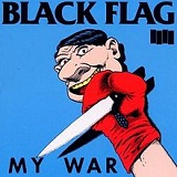 My War Lyrics Black Flag