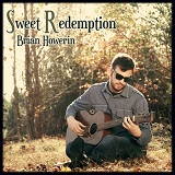 Sweet Redemption Lyrics Brian Howerin