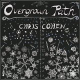 Overgrown Path Lyrics Chris Cohen