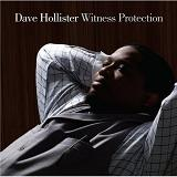 Witness Protection Lyrics Dave Hollister