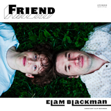 Friend Lyrics Elam Blackman