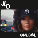 Same Girl (Single) Lyrics Jennifer Lopez