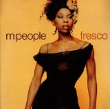 Fresco Lyrics M People